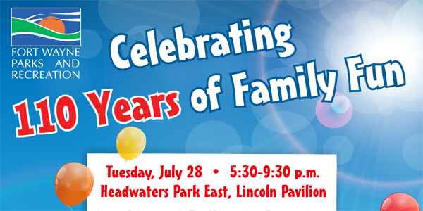 110 Years of Family Fun at Fort Wayne Parks