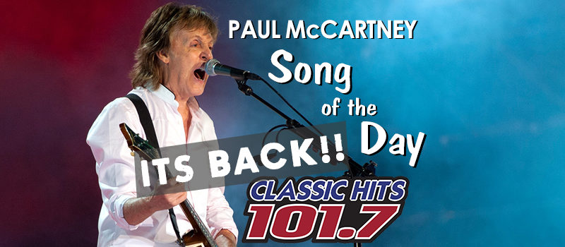 Paul McCartney Song of the Day is BACK!