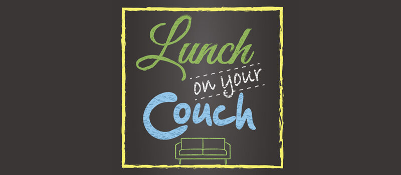 Lunch On Your Couch